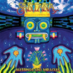 Blessings and Miracles by Santana