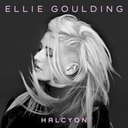 Halcyon (International Version) by Ellie Goulding